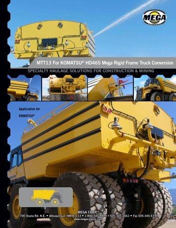 MTT13 For KOMATSU® HD465 Mega Rigid ... - Mega Corporation