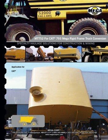 MTT52 For CAT® 793 Mega Rigid Frame Truck ... - Mega Corporation