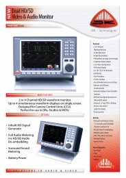 • Inbuilt HD Signal Generator • Full Audio Metering inc HD/SD Audio ...