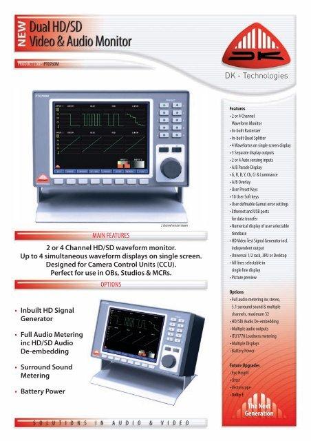 • Inbuilt HD Signal Generator •