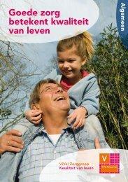 Brochure Goede zorg betekent kwaliteit van leven - Viva! Zorggroep