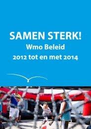 Wmo Beleid 2012 tot en met 2014 - Gemeenten