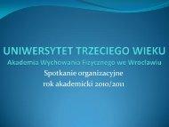 Dni Otwarte UTW - AWF we Wrocławiu 08.10.2010 - Akademia ...
