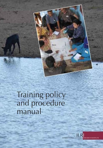 Training policy and procedure manual - International Livestock ...