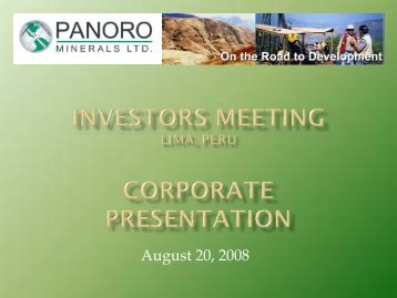 Panoro Minerals Ltd Status Update and Planning