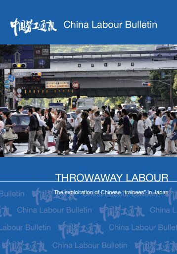Throwaway LaBour - China Labour Bulletin
