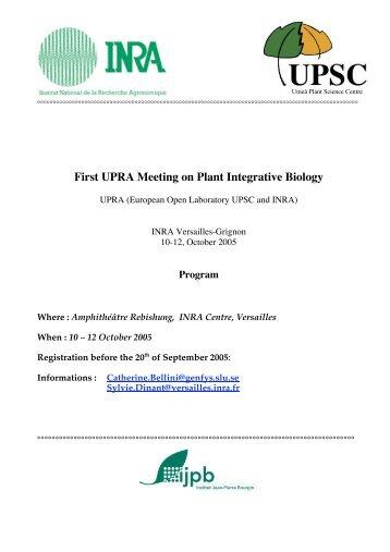 First UPRA Meeting on Plant Integrative Biology - IJPB - Inra