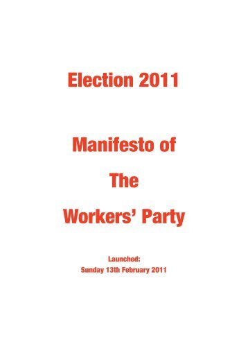 Election 2011 Manifesto of The Workers' Party