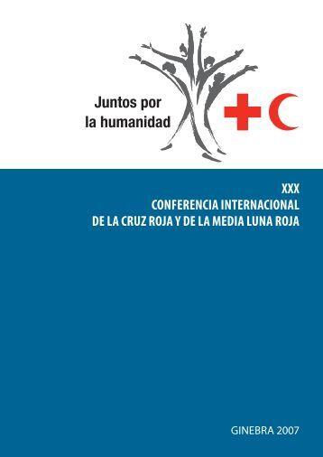 Informe de la XXX Conferencia Internacional de la Cruz Roja y de la ...