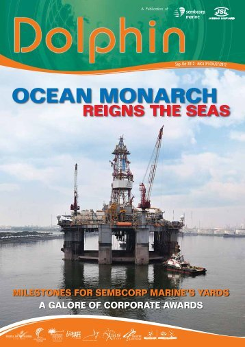 Dolphin Sep-Oct2012.pdf - Jurong Shipyard Pte Ltd
