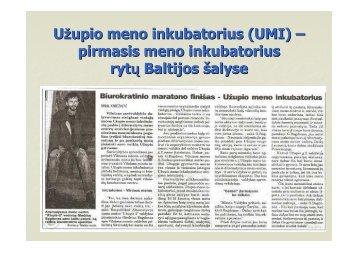 Užupio meno inkubatorius (UMI) – pirmasis meno ... - Kultura 2007