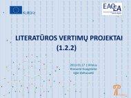 paramos literatūros vertimų krypčiai (1.2.2) - Kultura 2007