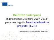 Biudžeto sandara ir finansų valdymas - Kultura 2007