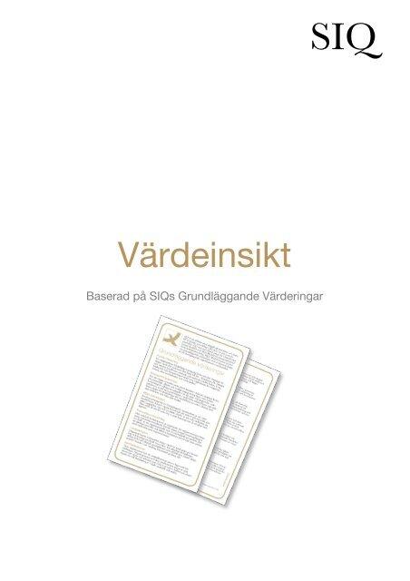 Värdeinsikt - Institutet för Kvalitetsutveckling, SIQ