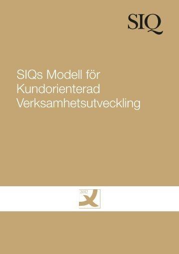 Siqs Modell för Kundorienterad Verksamhetsutveckling - Institutet för ...