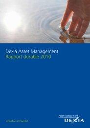 Dexia Asset Management Rapport durable 2010 - Dexia AM