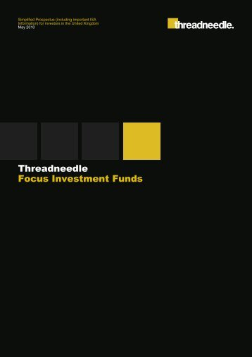 Threadneedle Focus Investment Funds - Threadneedle Investments