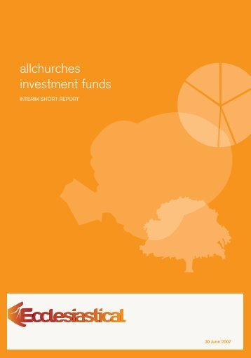 allchurches investment funds - Ecclesiastical Insurance
