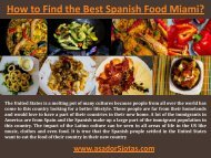 How to Find the Best Spanish Food Miami?
