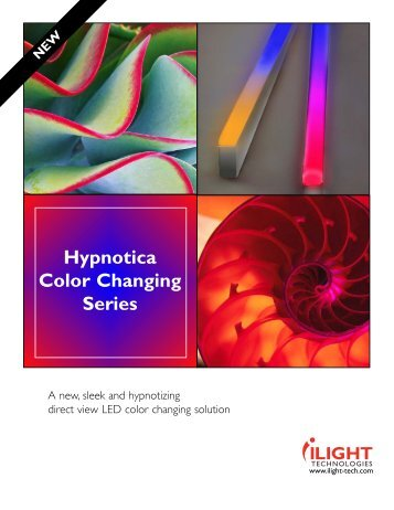 Hypnotica Color Changing Series - iLight Technologies