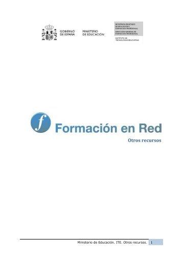 Otros recursos - Instituto Nacional de Tecnologías Educativas y de ...