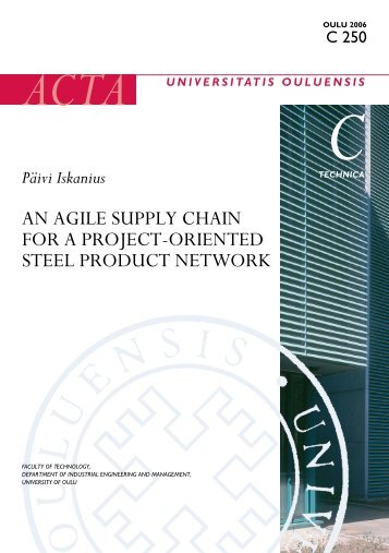 An agile supply chain for a project-oriented steel product network