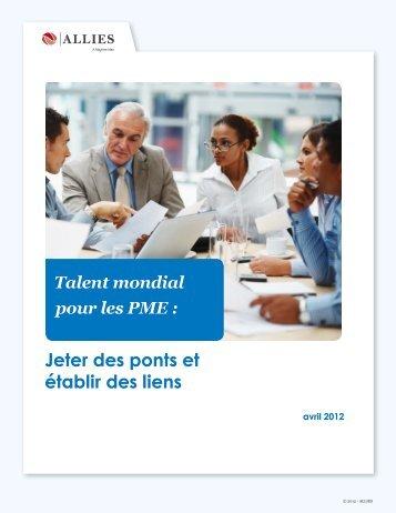 Jeter des ponts et établir des liens Talent mondial ... - Allies Canada
