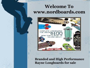 High Performance Rayne Longboards
