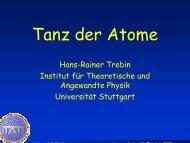 Tanz der Atome - Institut für Theoretische und Angewandte Physik ...