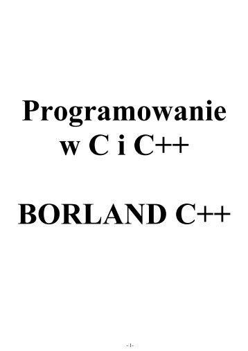 Programowanie w C++ Borland Builder - Wyższa Szkoła Informatyki ...