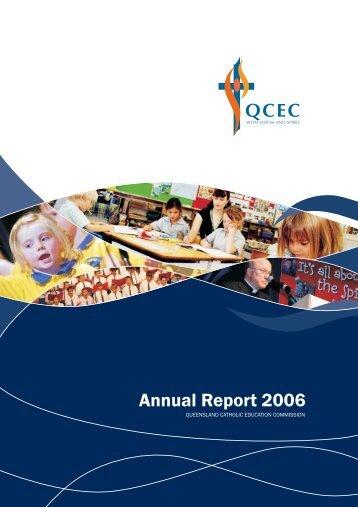 Annual Report 2006 - Queensland Catholic Education Commission