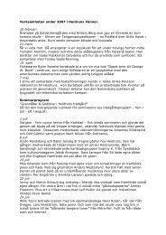 Verksamheten under 2007 i Heidruns Vänner. 10 februari Årsmötet ...