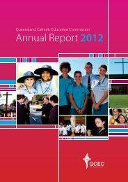 2012 QCEC Annual Report - Queensland Catholic Education ...