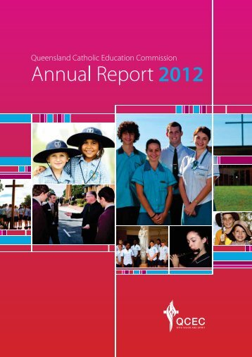2012 QCEC Annual Report - Queensland Catholic Education ...