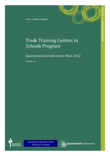 Trade Training Centres Jurisdictional Plan 2012.pdf - Queensland ...