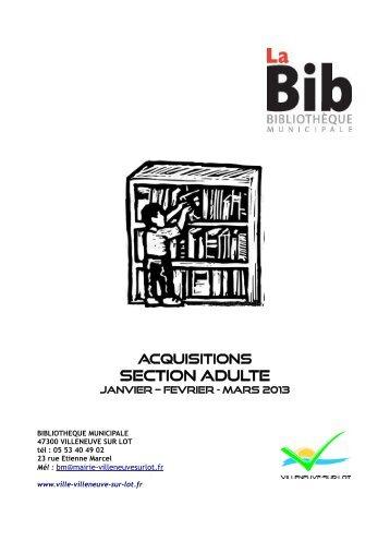 Liste des acquisitions section Adultes (janvier ... - Villeneuve sur Lot
