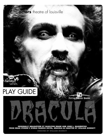 Dracula Play Guide - Actors Theatre of Louisville
