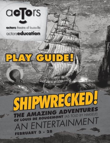 Shipwrecked! - Actors Theatre of Louisville