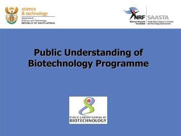 Public Understanding of Biotechnology Programme