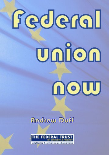federal union now - Union of European Federalists