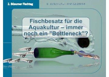 Fischbesatz für die Aquakultur - immer noch ein Engpass?
