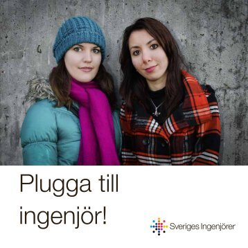 Plugga till ingenjör! - Sveriges ingenjörer