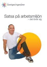 Satsa på arbetsmiljön - Sveriges ingenjörer