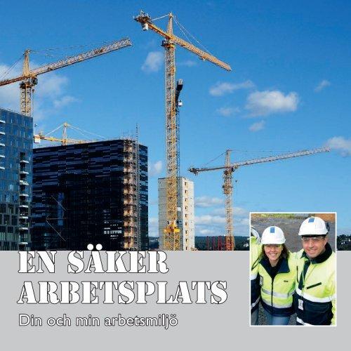En säker arbetsplats - Sveriges ingenjörer