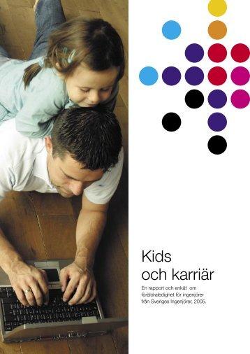 Kids och karriär (pdf) - Sveriges ingenjörer