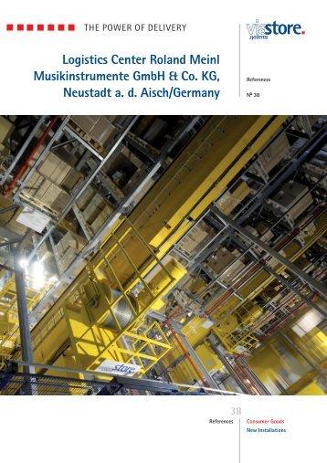 Logistics Center Roland Meinl Musikinstrumente GmbH ... - viastore