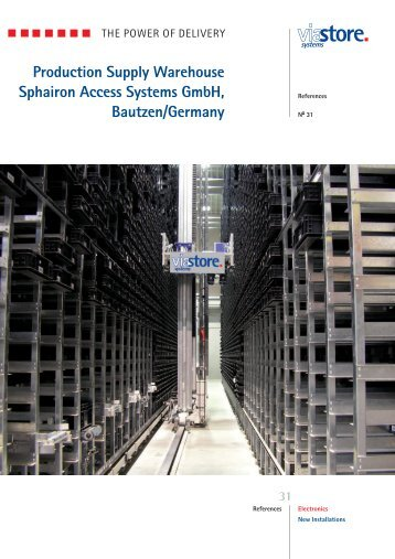 Production Supply Warehouse Sphairon Access Systems ... - viastore