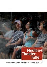 Jahresbericht Verein Medien- und TheaterFalle 2012