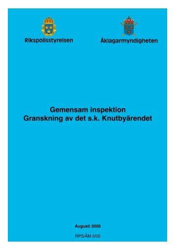 Knutbyrapport.2005 - Åklagarmyndigheten