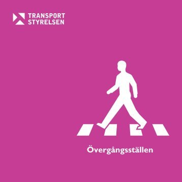 Övergångsställen - Trafikonline.se